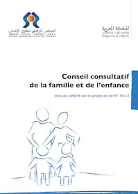 Avis du CNDH sur le projet de loi N° 78. 14 relatif au Conseil consultatif de la famille et de l'enfance